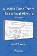 A Unified Grand Tour of Theoretical Physics, Third Edition