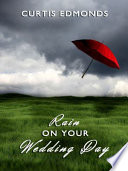 "<a href=""https://amzn.to/3r8RIHT"">Rain on Your Wedding Day</a> Book Cover"