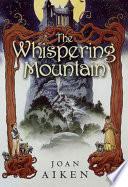 The Whispering Mountain