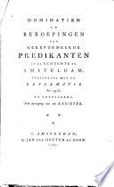 Nominatien en beroepingen van gereformeerde predikanten in de gemeente te Amsteldam, beginnende met de Reformatie ao. 1578. en vervolgens
