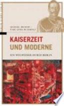 Kaiserzeit und Moderne