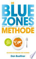 De Blue Zones Methode