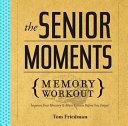 Senior Moments Memory Workout