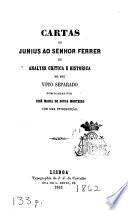 Cartas de junius ao senhor Ferrer, ou, Analyse critica e historica do seu voto separado