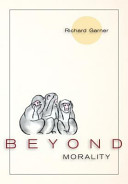 Beyond Morality  Ethics and Action