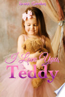 I Love You Teddy