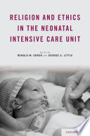 Religion and Ethics in the Neonatal Intensive Care Unit Book PDF