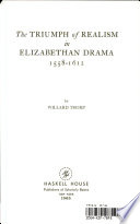 The Triumph of Realism in Elizabethan Drama Book PDF