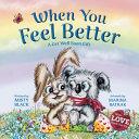 When You Feel Better