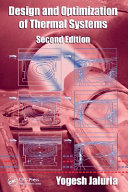 Design and Optimization of Thermal Systems, Second Edition