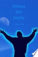 Minus the Imple