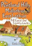 Pentland Hills  Midlothian and East Lothian