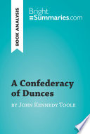 A Confederacy of Dunces by John Kennedy Toole (Book Analysis)