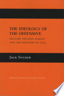 The Ideology Of The Offensive