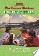 The Boxcar Children The Sports Special book