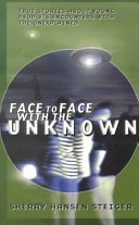 Face To Face With The Unknown