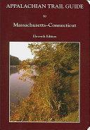 Appalachian Trail Guide to Massachusetts Connecticut