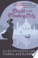 Death In The Floating City : ago, emily's childhood nemesis, emma callum, scandalised...