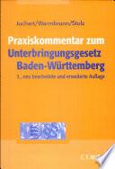 Praxiskommentar zum Unterbringungsgesetz Baden-Württemberg (UBG BW)