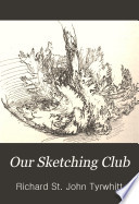 Our sketching club, letters and studies on landscape art