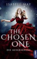 The Chosen One - Die Ausersehene