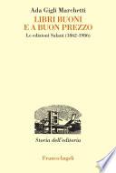 Libri buoni e a buon prezzo  Le edizioni Salani  1862 1986