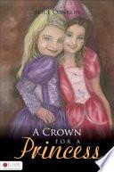 A Crown for a Princess Book PDF