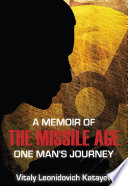A Memoir of the Missile Age