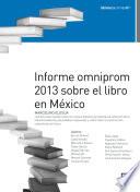 Informe omniprom 2013 sobre el libro en M  xico
