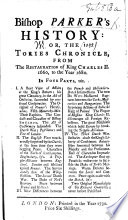 bishop-parker-s-history-or-the-tories-chronicle-from-the-restauration-of-king-charles-ii-to-the-year-1680-etc