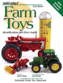 Standard Catalog Of Farm Toys
