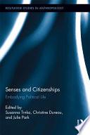 Senses and Citizenships