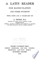 A Latin Reader for Matriculation and Other Students