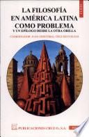 La filosof  a en Am  rica Latina como problema