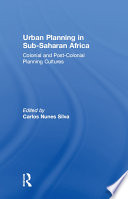 Urban Planning in Sub-Saharan Africa Economic And Environmental Challenges Particularly Those Related With