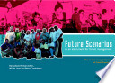 Future Scenarios as an Instrument for Forest Management  Manual for Training Facilitators of Future Scenarios
