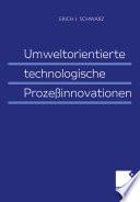 Umweltorientierte technologische Prozeßinnovationen