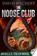 The Noose Club
