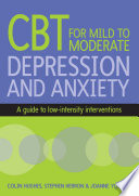Cognitive Behavioural Therapy for Mild to Moderate Depression and Anxiety