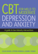 download ebook cognitive behavioural therapy for mild to moderate depression and anxiety pdf epub
