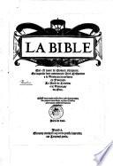 La bible qui est toute la sainte escripture  En laquelle sont contenues  le vieil testament et le nouveau    Neuschatel  Pierre de Wingle 1535