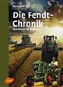 Die Fendt Chronik
