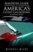 Roadster Guide to America s Top Car Museums