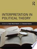 Interpretation in Political Theory