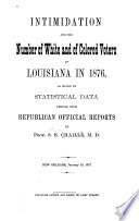 Intimidation and the Number of White and Colored Voters in Louisiana in 1876