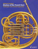 Mastery of the French Horn