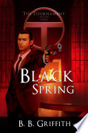 download ebook black spring (the tournament, #3) pdf epub