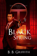download ebook black spring (the tournament, #3) pdf epub