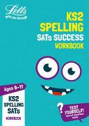KS2 English Spelling Age 9-11 SATs Practice Workbook