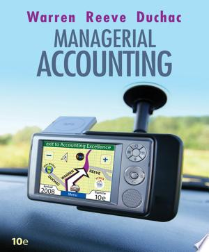 Managerial Accounting - Isbn:9780324663822 img-1